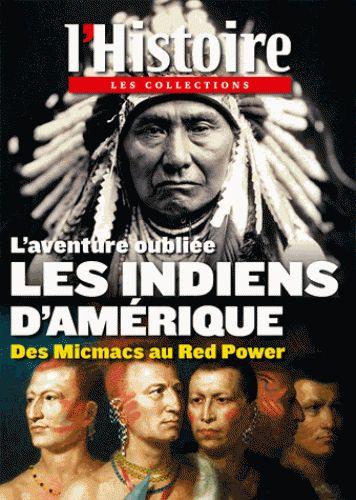 L'aventure oubliée : Les Indiens d'Amérique : des Micmacs au Red Power