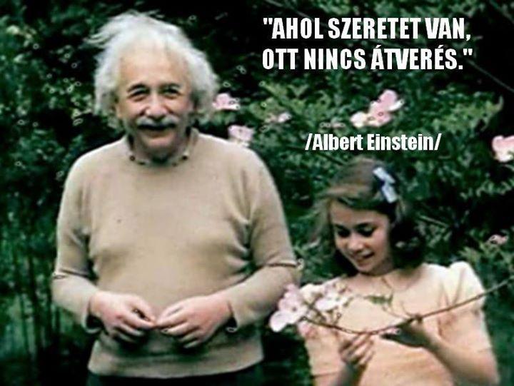 Albert Einstein idézete a szeretetről. A kép forrása: Hajnal Fény # Facebook