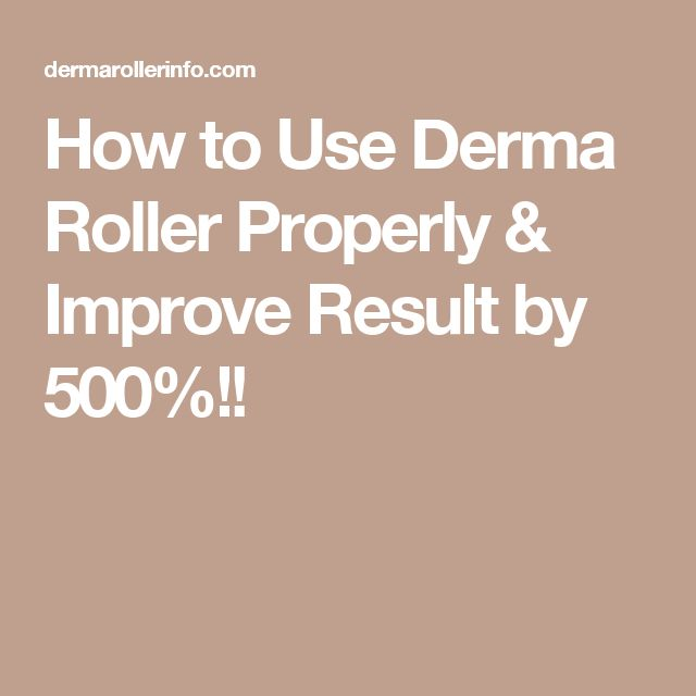How to Use Derma Roller Properly & Improve Result by 500%!!
