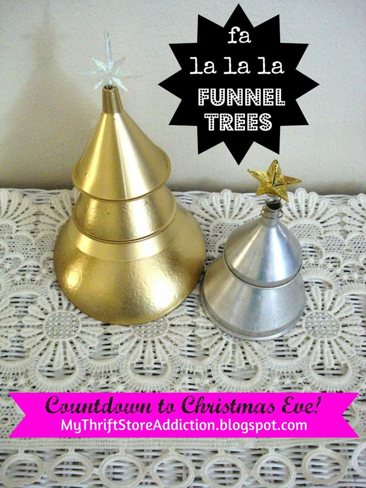 My Thrift Store Addiction : Countdown to Christmas Eve 7: Fa La La La Funnel Trees! #FunnelTrees #Repurpose #PeaceJoyDIY