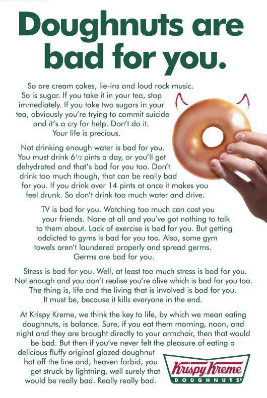 Life philosophy according to Krispy Kreme. Best. Advertisement. Ever. :)