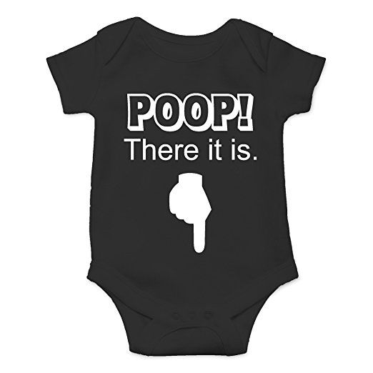 Crazy Bros Tee's Poop! There It Is Funny Cute Novelty Infant One-Piece Baby