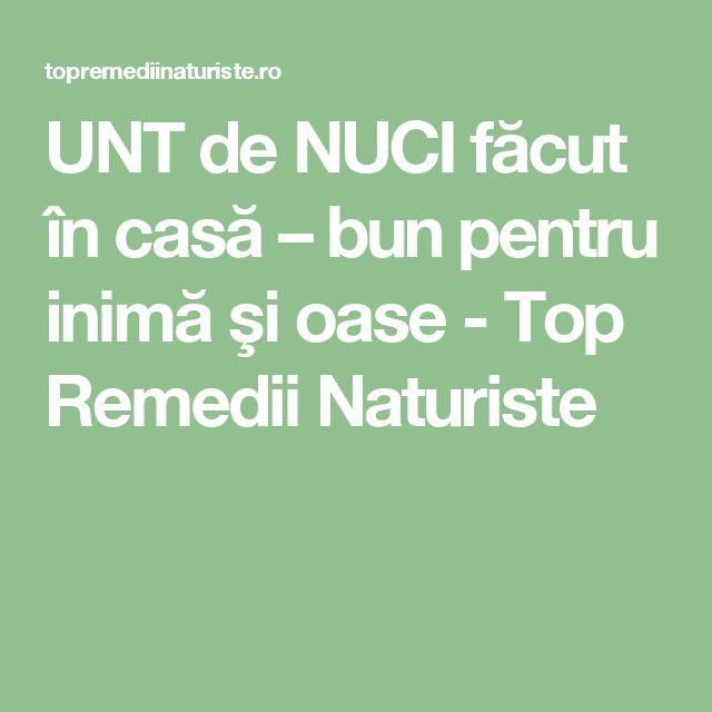 UNT de NUCI făcut în casă – bun pentru inimă şi oase - Top Remedii Naturiste