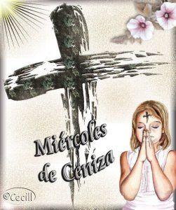 Armonia Espiritual: LA CUARESMA COMIENZA CON EL MIÉRCOLES DE CENIZA