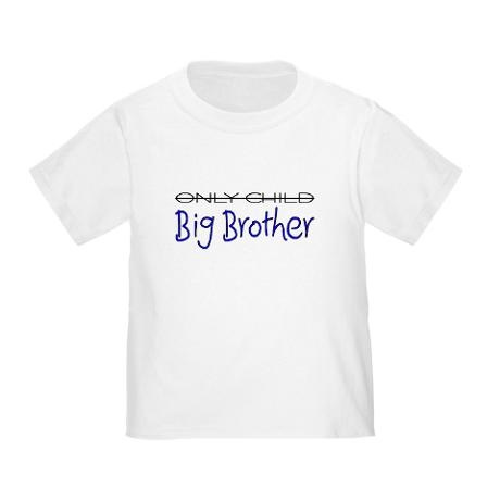 Only child big brother t on