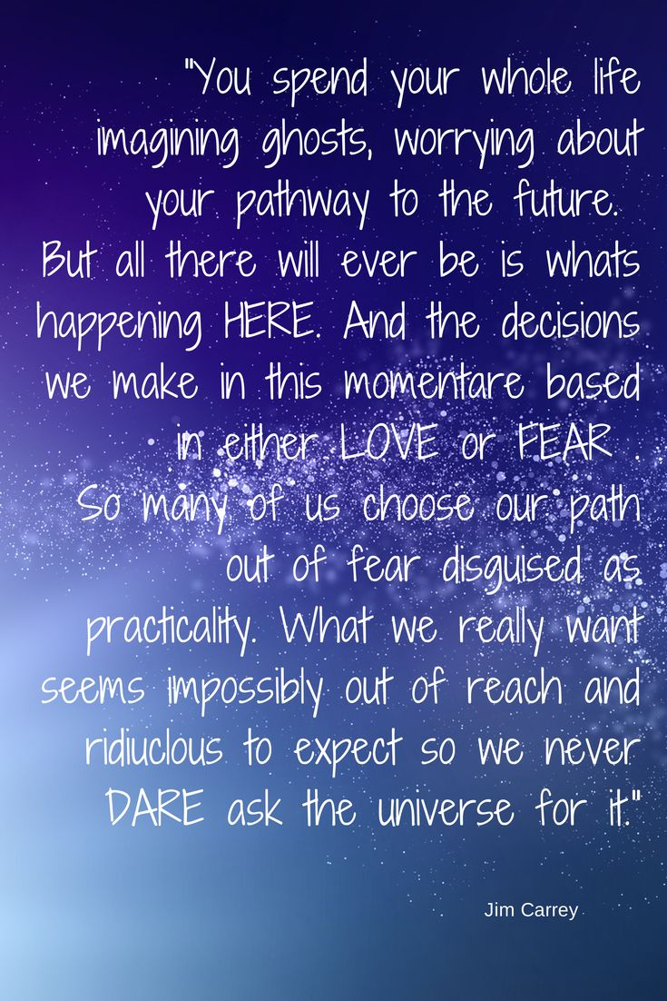 This is from Jim Carrey's speech at Maharishi University. A great speech and available to view on YouTube.