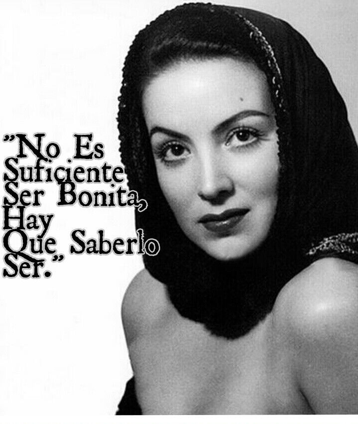 Maria Felix Quotes A Un Hombre 1000+ images about maria felix quotes on pinterest ja ja ja ...