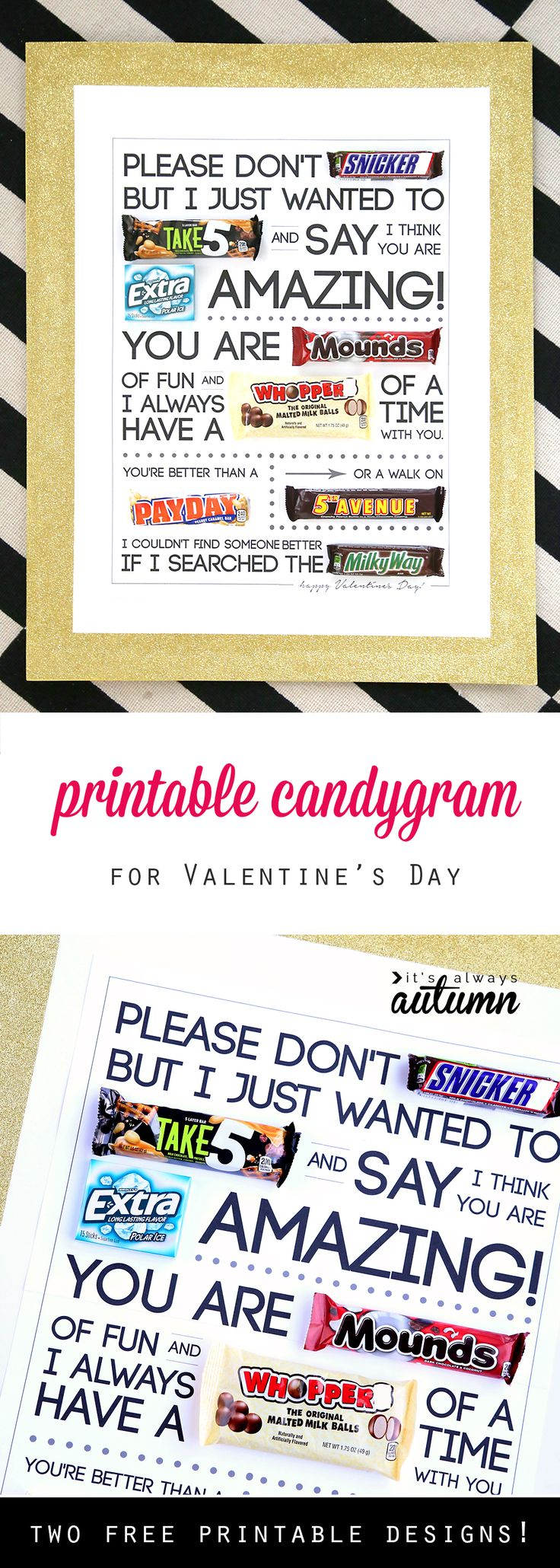 Valentine's Day candygram! Free printable candy poster. Great Valentine's gift for husbands, guys, teens, boyfriends, etc. Cheap and easy!