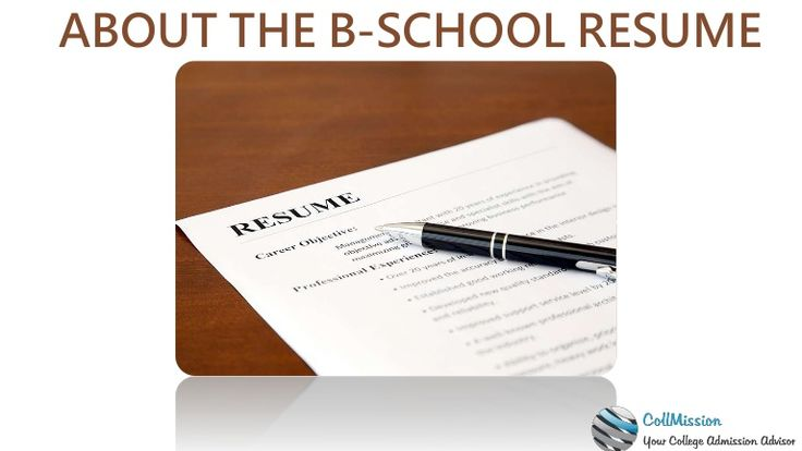 SECRETS TO WRITE A COMPELLING B-SCHOOL #RESUME #resume - higher education resume samples