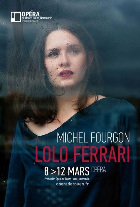 """Lolo Ferrari"" de Michel Fourgon  Opéra de Rouen Haute-Normandie"