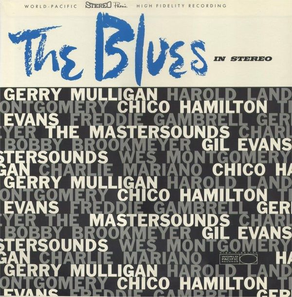 The Blues In Stereo - Gerry Mulligan, Chico Hamilton, Bud Shank (Japanese Pressing)
