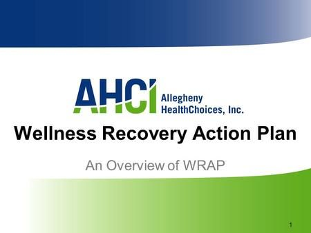 Wellness Recovery Action Plan>