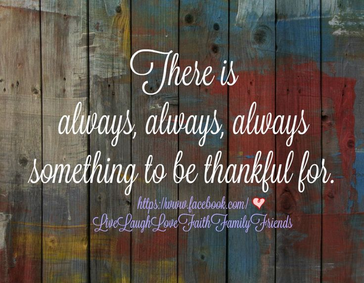 Always give #thanks for everything—no matter the circumstances! #bethankful #givethanks
