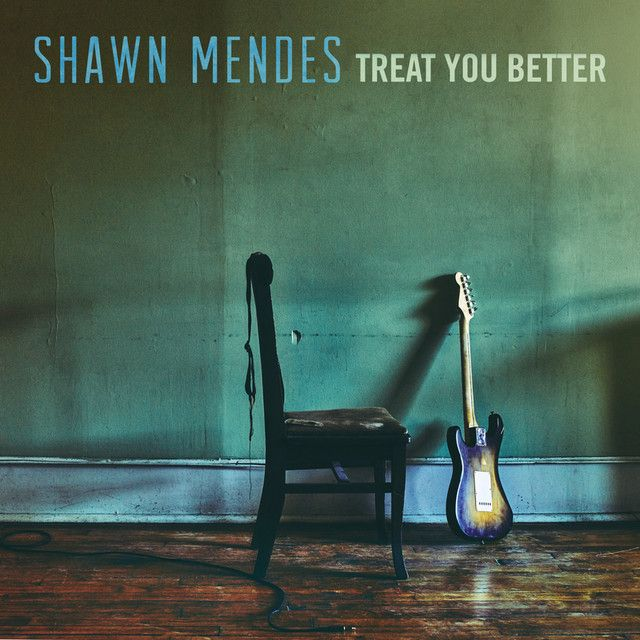 """Treat You Better"" by Shawn Mendes was added to my Electro Pop Me playlist on Spotify"