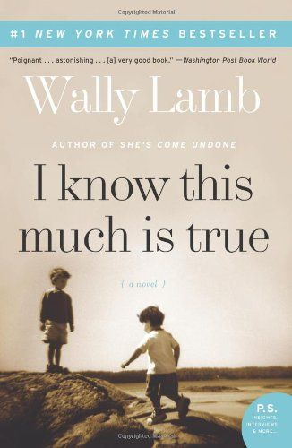 I Know This Much Is True: A Novel (P.S.) by Wally Lamb http://www.amazon.com/dp/0061469084/ref=cm_sw_r_pi_dp_Kl7dub16CHMTQ
