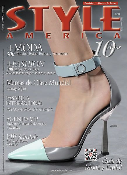STYLE AMERICA Fashion, Shoes & Bags Issue #21. Cover: Versace, Italy - www.revistastyle.com