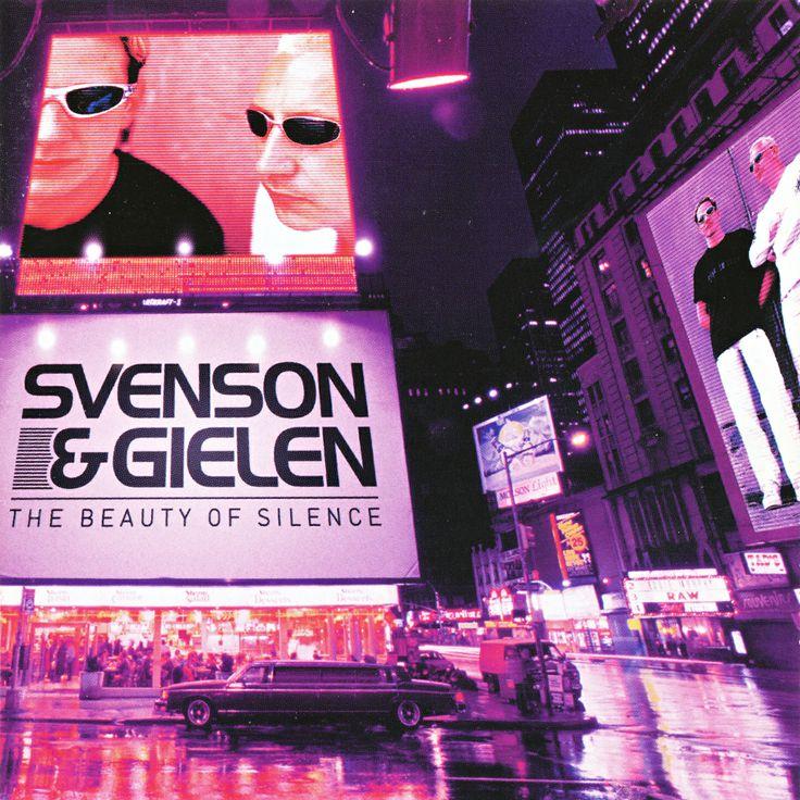 Svenson & Gielen — The Beauty Of Silence