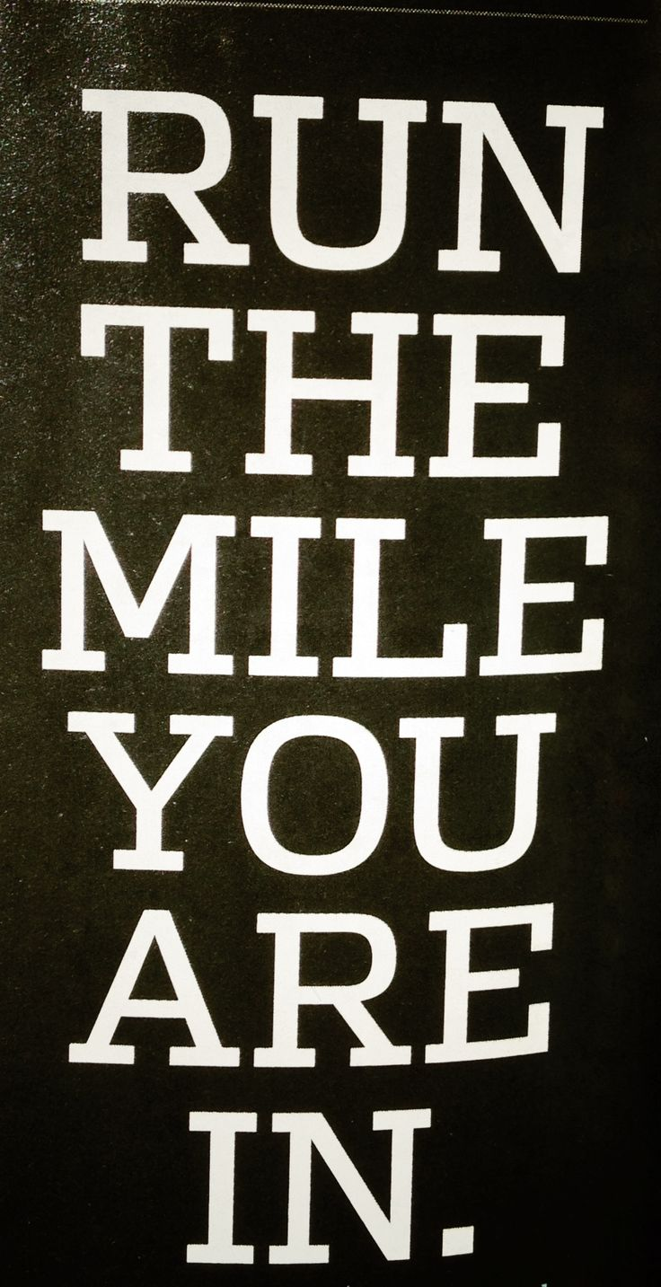 run the mile you are in