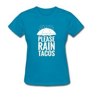 Raining Tacos T-Shirts