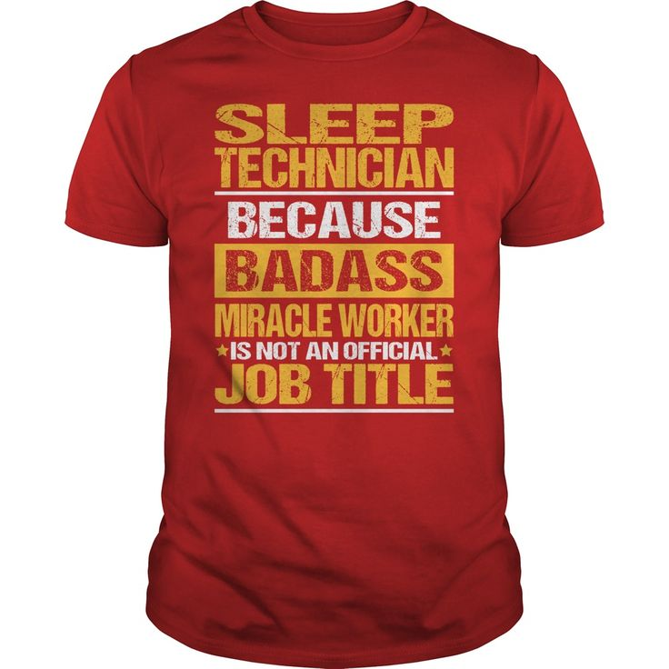 Awesome Tee For Sleep Technician T-Shirts, Hoodies. BUY IT NOW ==► https://www.sunfrog.com/LifeStyle/Awesome-Tee-For-Sleep-Technician-138559570-Red-Guys.html?id=41382