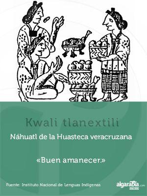 Náhuatl de la Huasteca Veracruzana