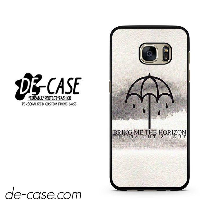 Bring Me The Horizon That's The Spirit DEAL-2113 Samsung Phonecase Cover For Samsung Galaxy S7 / S7 Edge