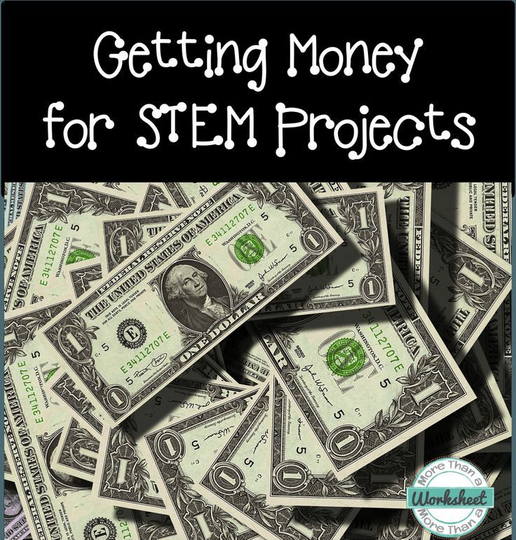 Getting Money For STEM Projects