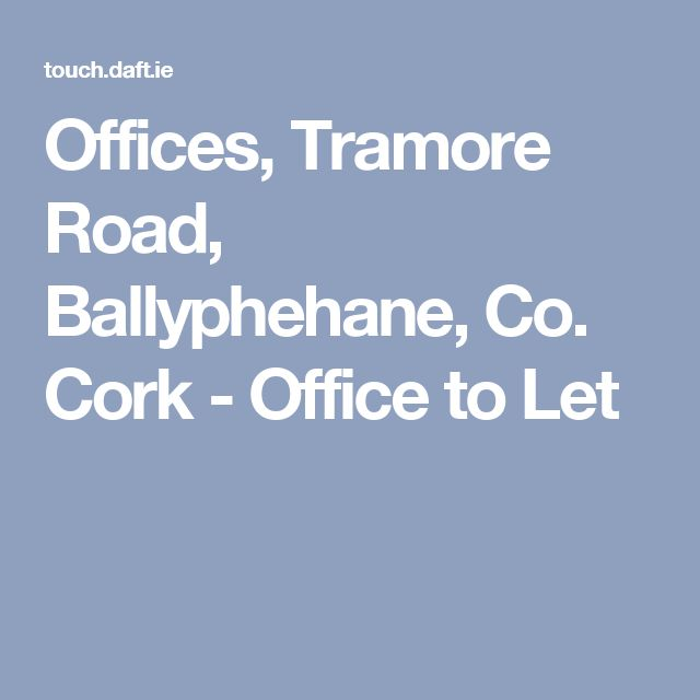 Offices, Tramore Road, Ballyphehane, Co. Cork - Office to Let
