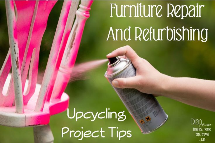Furniture Repair And Upcycling Project Tips dianfarmer.com/……