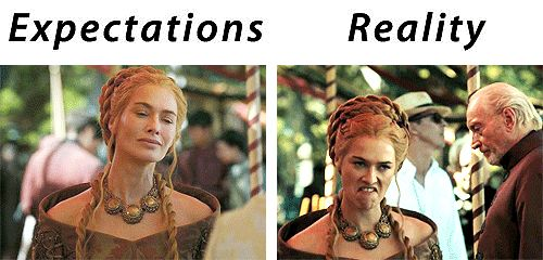 Game of Thrones expectation vs. reality