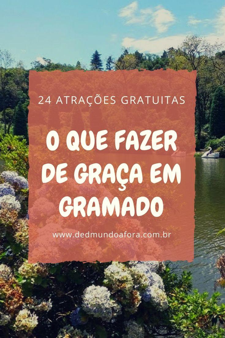 Gramado (Rio Grande do Sul) - 24 atrações gratuitas