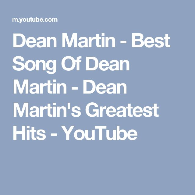 Dean Martin - Best Song Of Dean Martin - Dean Martin's Greatest Hits - YouTube