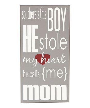HE CALLS ME MOM