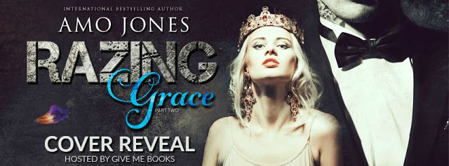 MillsyLovesBooks : Cover Reveal - Razing Grace: Part 2 by Amo Jones