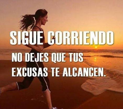 Buenos dias¡ Deja a un lado tus excusas, sigamos corriendo para alcanzar nuestros objetivos. ✔ http://jesicaperez.net/?ad=pin