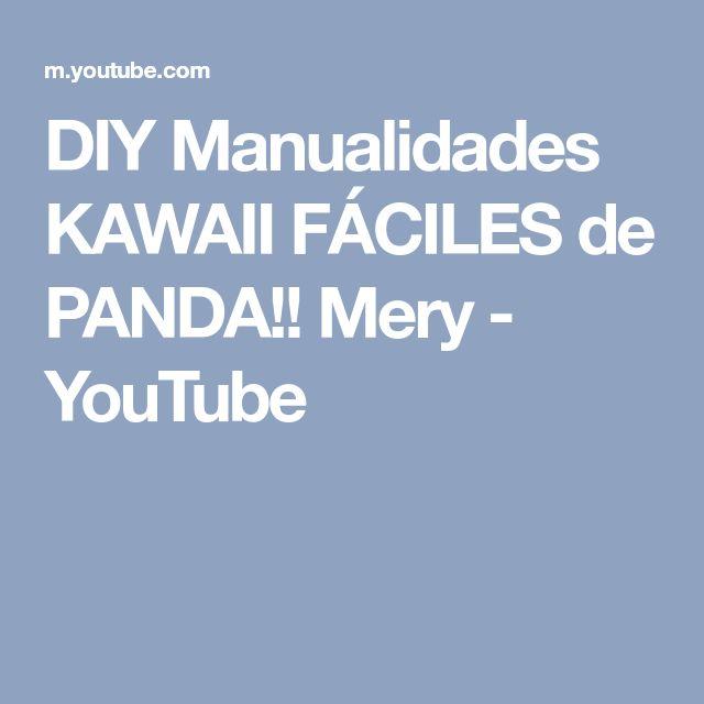 DIY Manualidades KAWAII FÁCILES de PANDA!! Mery - YouTube