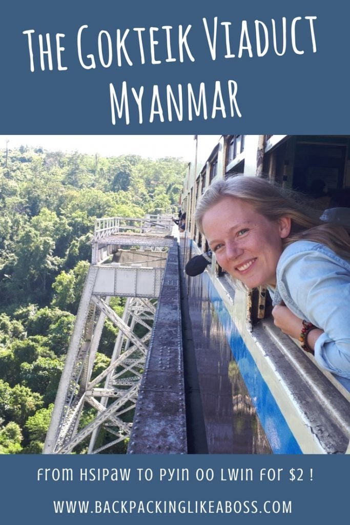 Travelling the Gokteik Viaduct in Myanmar from Hsipaw to Pyin Oo Lwin