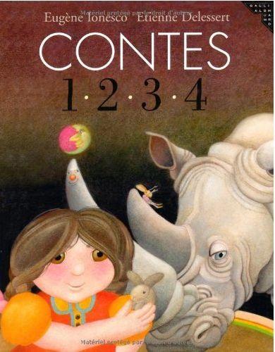 CONTES 1, 2, 3, 4, de Eugène Ionesco ; ill. Etienne Delessert - Ed. Gallimard Jeunesse - 2009 ♥