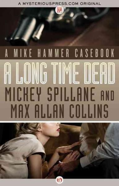 The first Mike Hammer short story collection from the twentieth-century bestselling American mystery writer Mickey Spillane This book collects the short stories that Mickey Spillanes close and trusted
