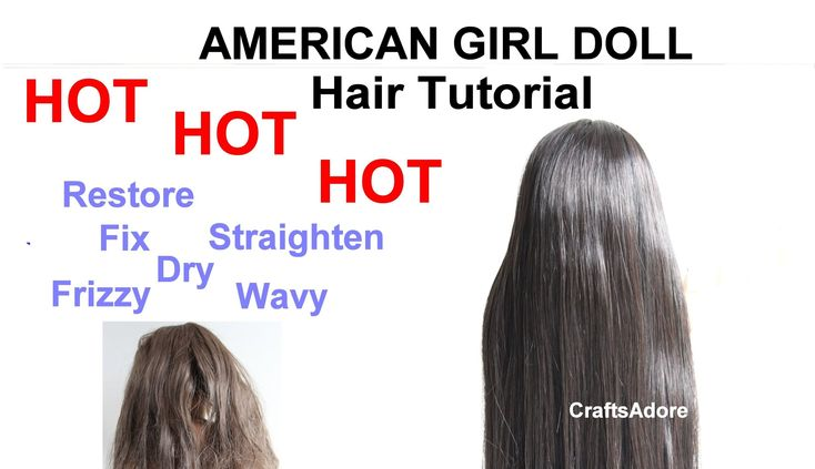 AG Dolls Hair Fix Tutorial Restore, Straighten, Dry, Frizzy, Wavy American Girl Doll Hair