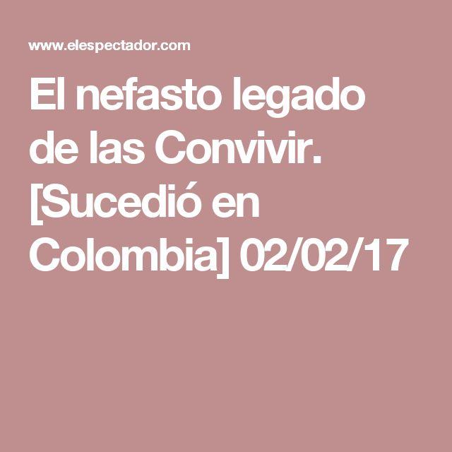 El nefasto legado de las Convivir. [Sucedió en Colombia] 02/02/17