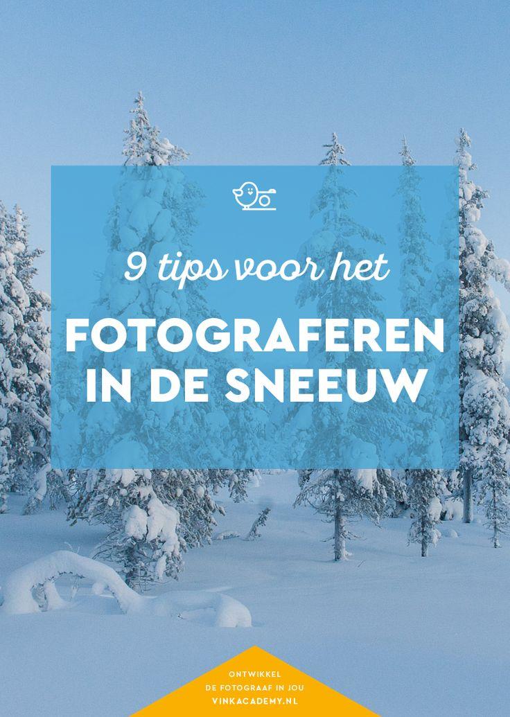 Fotografietips voor sneeuw fotograferen #natuurfotografie #landschapsfotografie #winter #fototips