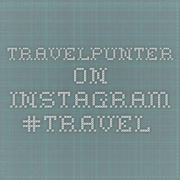 @travelpunter on Instagram #Travel @travelpunter