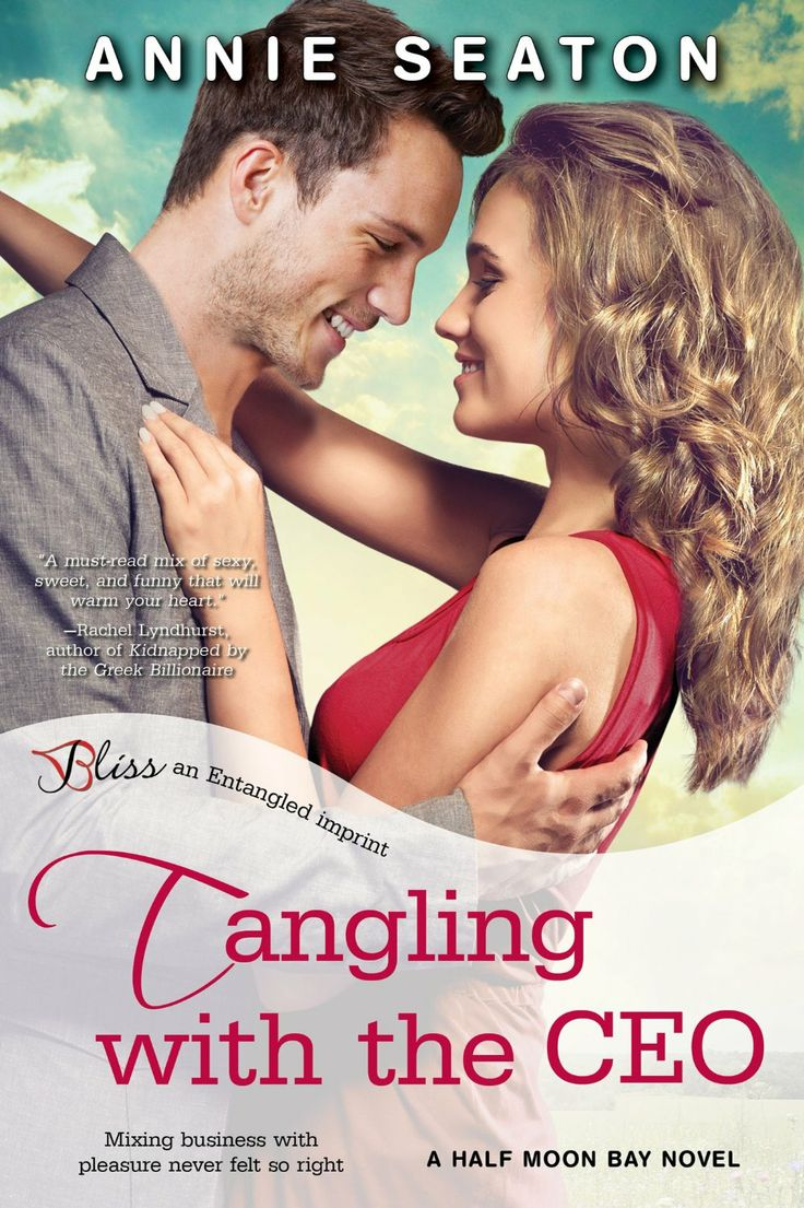 Amazon.com: Tangling with the CEO: A Half Moon Bay Novel (Entangled Bliss) eBook: Annie Seaton: Kindle Store