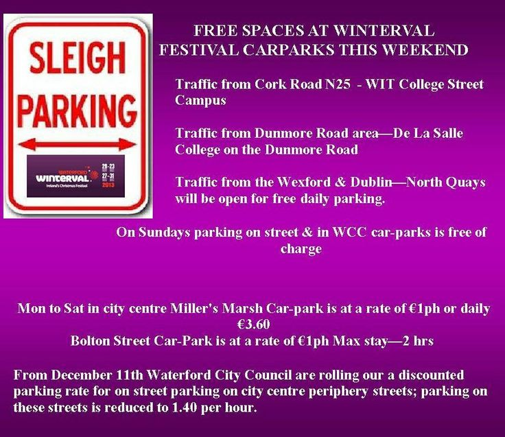All your parking info for #Winterval over the weekend #Waterford