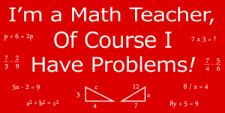 Want: Math Teacher Problems Geek T-shirt