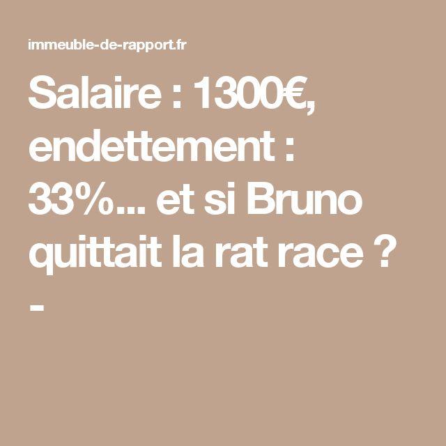 Salaire : 1300€, endettement : 33%... et si Bruno quittait la rat race ? -
