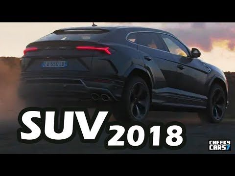 TOP 10 LUXURY SUV 2018
