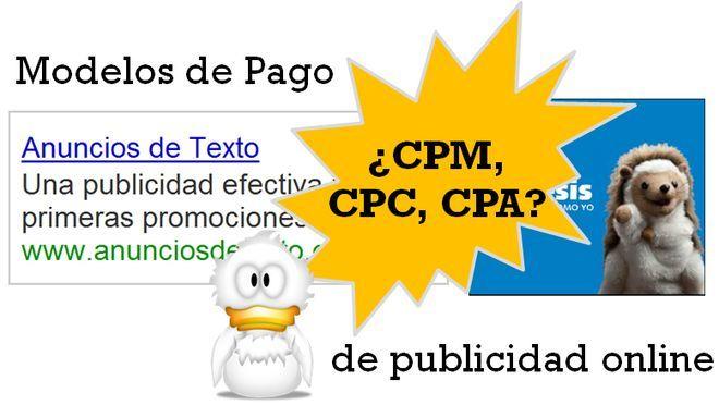Campañas de publicidad en Internet – ¿cuándo elegir CPC, CPM o CPA?