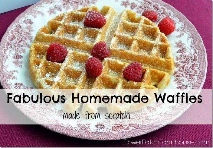 Fabulous Homemade Waffles from scratch, great for breakfast or even dessert! FlowerPatchFarmhouse.com